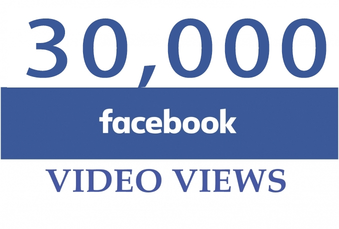 add 30,000 Views to your Facebook Video