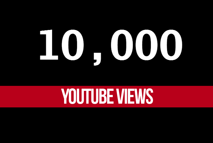10k 10000 Youtube views and 300 likes
