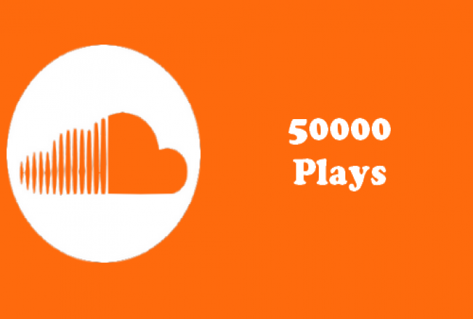 Give you 50,000 SoundCloud Play
