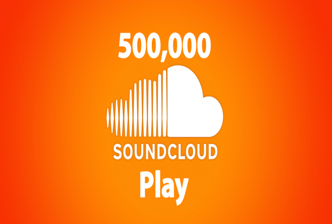 Give you 500,000 SoundCloud Plays